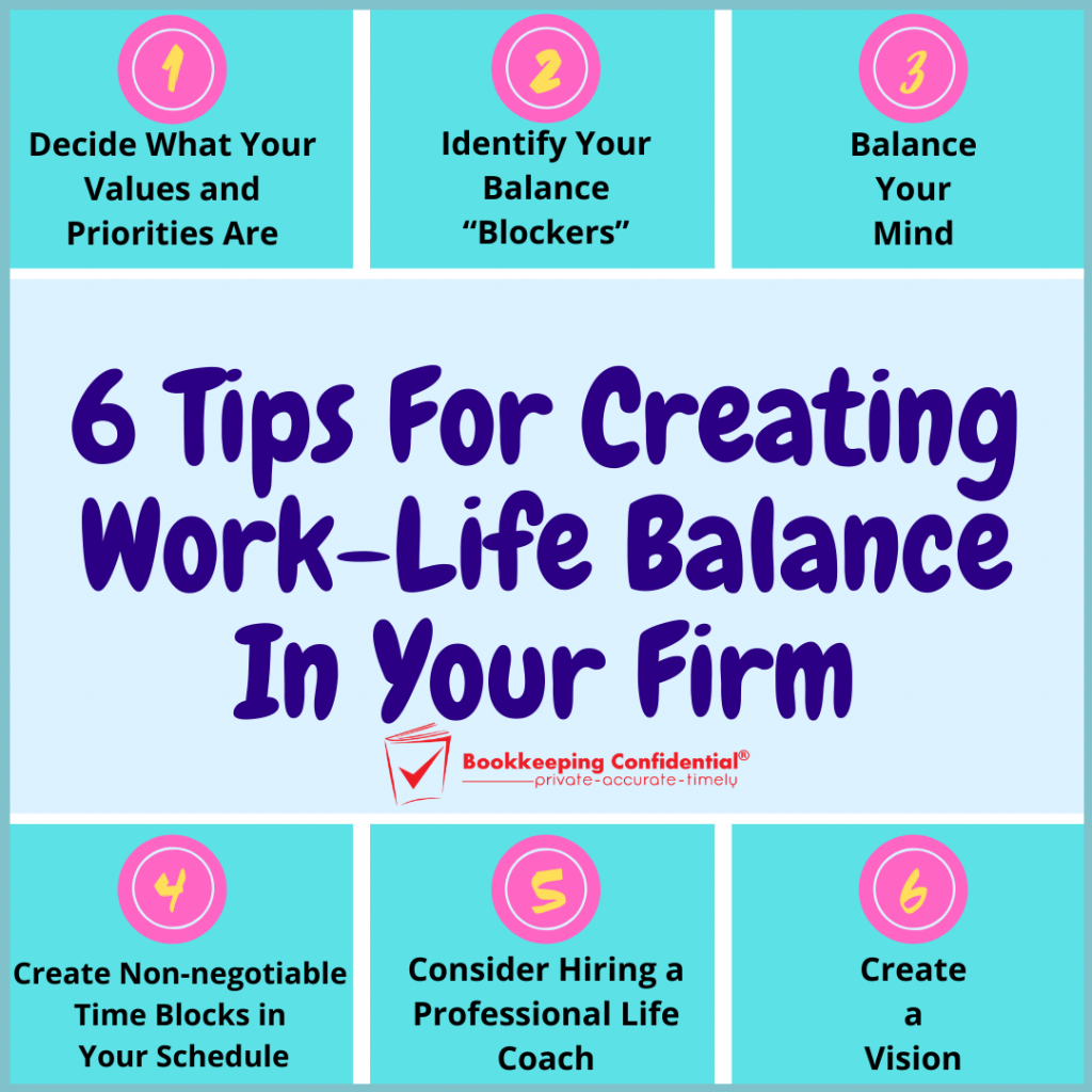 6 Tips For Creating Work-Life Balance In Your Firm quick tips infographic