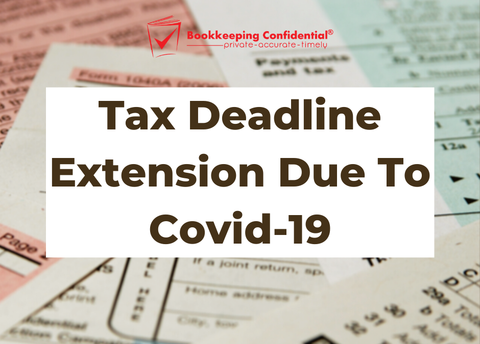 Tax Deadline Extension Due To Covid-19
