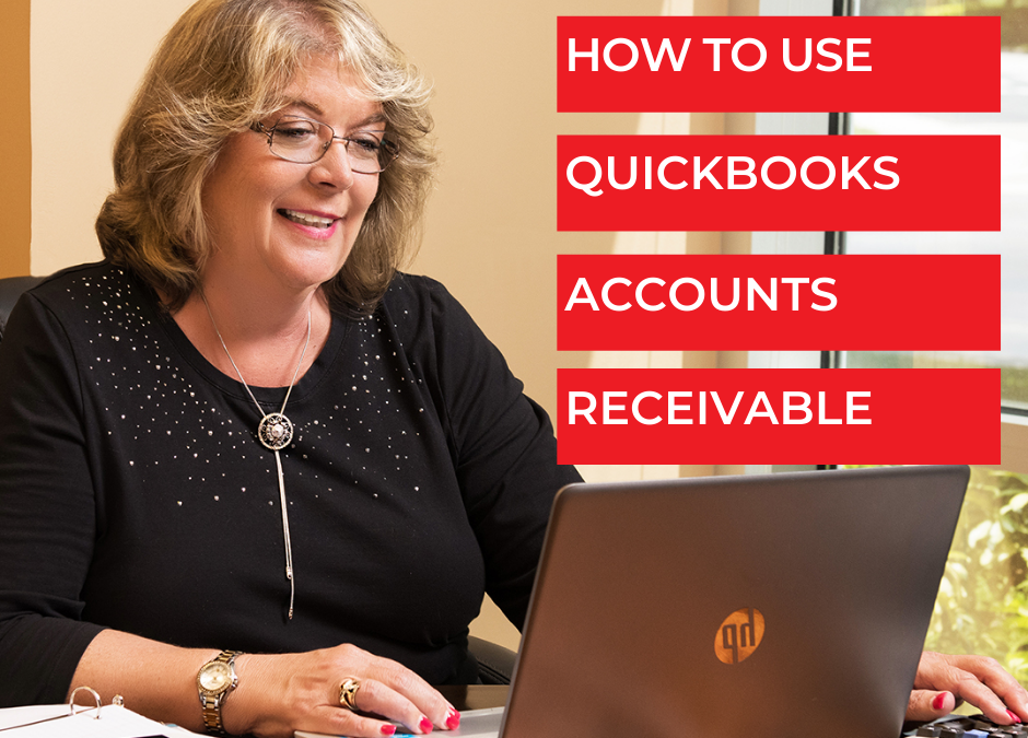 How to use QuickBooks Accounts Receivable - Bookkeeping Confidential, full-service virtual bookkeeping firm for small businesses and startups.