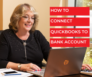 How To Connect QuickBooks To Bank Accounts - Bookkeeping Confidential, full-service virtual bookkeeping firm for small businesses and startups.