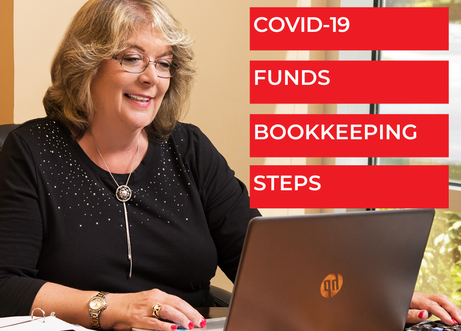 COVID-19 Funds Bookkeeping Steps - Bookkeeping Confidential, full-service virtual bookkeeping firm for small businesses and startups.