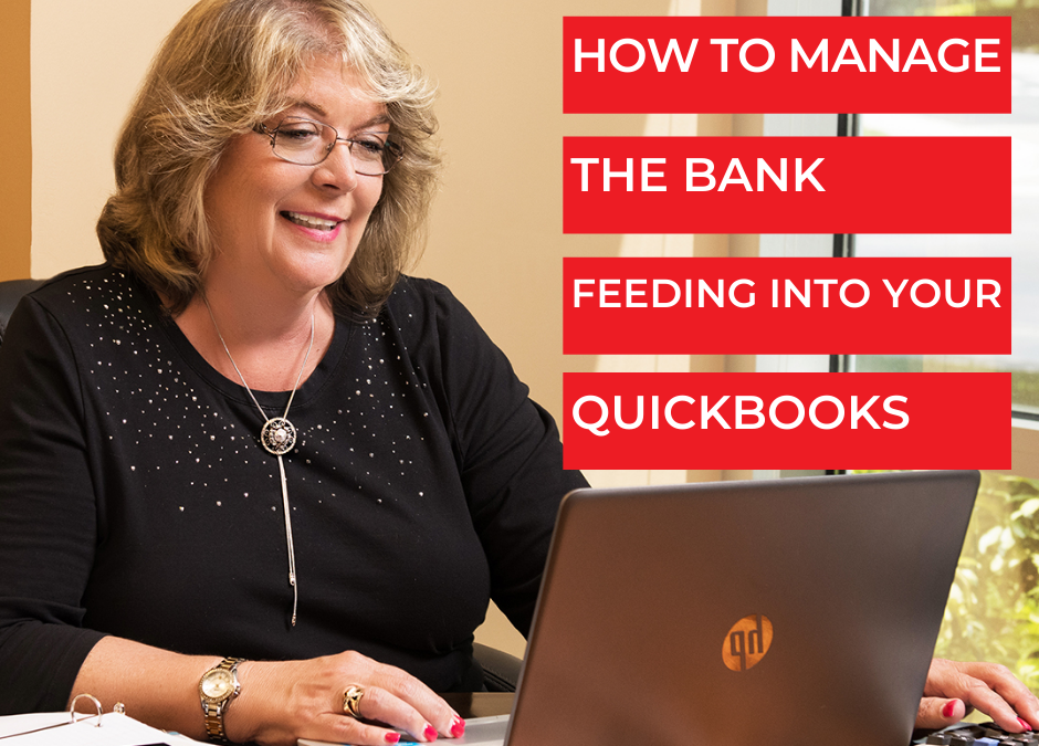 How To Manage The Bank Feeding Into Your QuickBooks